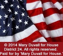 © 2014 Mary Duvall for House District 24. All rights reserved. Paid for by 'Mary Duvall for House.'